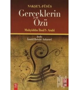 Gerçeklerin Özü - Muhyiddin İbnü'l- Arabi - Ataç Yayınları
