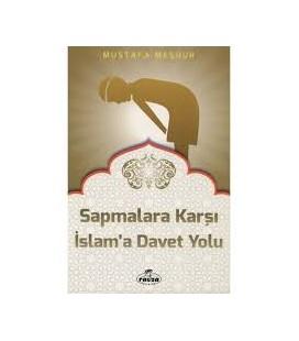 Sapmalara Karşı İslam'a Davet Yolu, İslam'a Davet Fıkhı-12 -  Ravza Yayınları