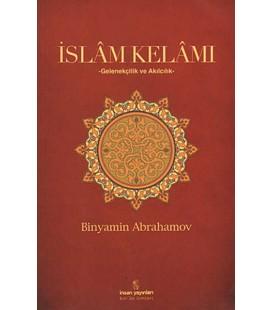İslam Kelamı Gelenekçilik ve Akılcılık