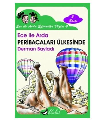 Ece İle Arda Peri Bacaları - Derman Bayladı  - Bulut Yayınları