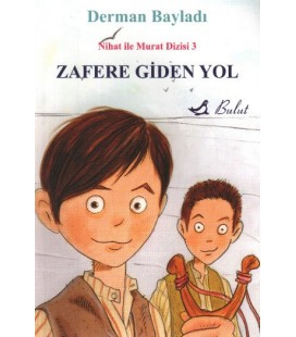 Nihat ile Murat 3 Zafere Giden Yol - Derman Bayladı - Bulut Yayınları