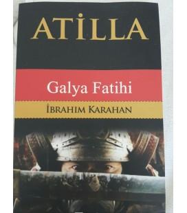 Atilla Galya Fatihi İbrahim Karahan