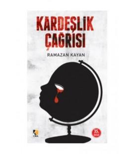 Kardeşlik Çağrısı Ramazan Kayan Çıra Yayınları