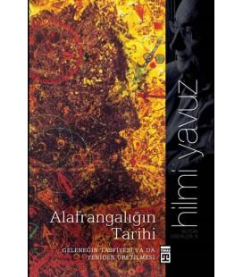 Alafrangalığın Tarihi - Timaş Yayınları