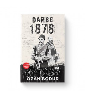 Darbe 1878 - Ozan Bodur - Eşik Yayınları