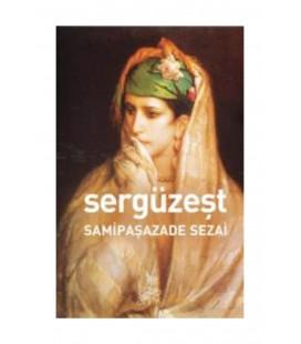 Sergüzeşt - Samipaşazade Sezai - Antik Kitap