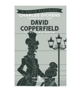 David Copperfield – Kısaltılmış Metin - Türkiye İş Bankası Yayınları