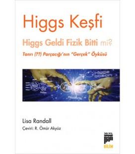 Higgs Keşfi Higgs Geldi Fizik Bitti mi? - Lisa Randall - Pan Yayıncılık