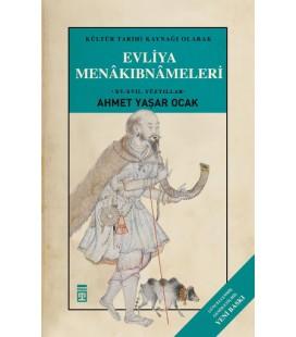Evliya Menakıbnameleri - Timaş Yayınları
