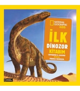 National Geographic Little Kids - İlk Dinozor Kitabım