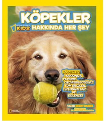 National Geographic Kids - Köpekler Hakkında Her Şey