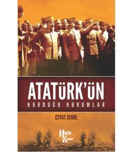 Atatürk'ün Kurduğu Kurumlar