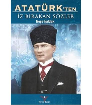 Atatürk'ten İz Bırakan Sözler