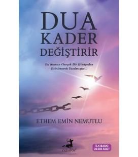 Dua Kader Değiştirir - Ethem Emin Nemutlu - Olimpos Yayınları