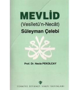 Mevlid Vesiletün Necat Süleyman Çelebi - Türkiye Diyanet Vak. Yayınları