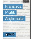 Fransızca Pratik Alıştırmalar - Fono Yayınları