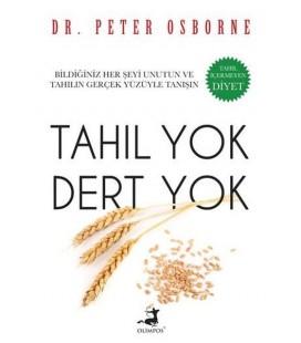Tahıl Yok Dert Yok Yazar: Ed. Peter Osborne