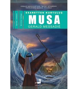 Esaretten Kurtuluş Musa Yazar: Gerald Messadie