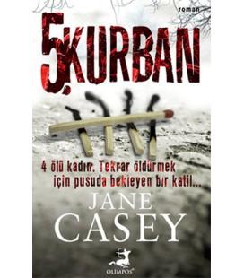 5. Kurban - Jane Casey - Olimpos Yayınları