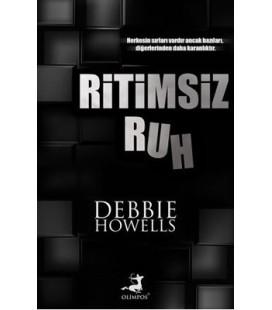 Ritimsiz Ruh - Debbie Howells - Olimpos Yayınları