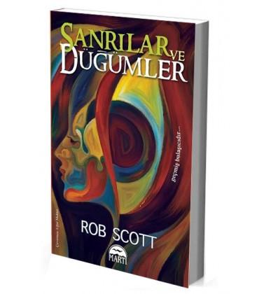 Sanrılar ve Düğümler - Rob Scott - Martı Yayınları