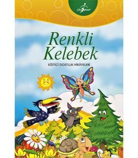 Renkli Kelebek - Eğitici Dostluk Hikayeleri - Çocuk Gezegeni
