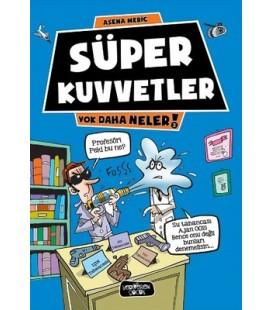 Yok Daha Neler - Süper Kuvvetler - Asena Meriç - Yediveren Çocuk