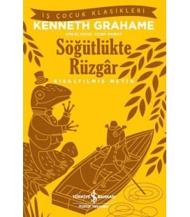Söğütlükte Rüzgâr – Kısaltılmış Metin – Kenneth Grahame