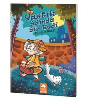 Yastık Adında Bir Kedi - Mustafa Balel - Eksik Parça Yayınları