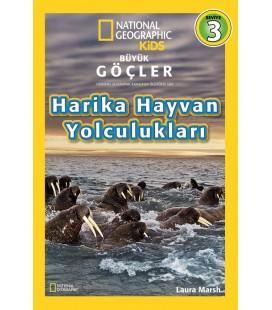 National Geographic Kids - Büyük Göçler - Harika Hayvan Yolculukları  Laura Marsh