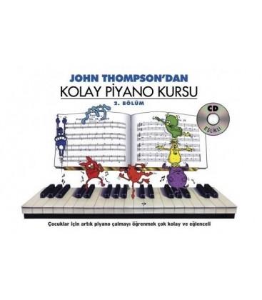 Kolay Piyano Kursu 2 - John Thompson - CD Hediyeli