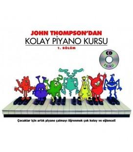 Kolay Piyano Kursu - 1. Bölüm John Thompson -  CD Hadiyeli
