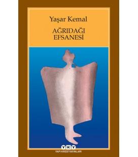 Ağrıdağı Efsanesi - Yaşar Kemal - Yapı Kredi Yayınları