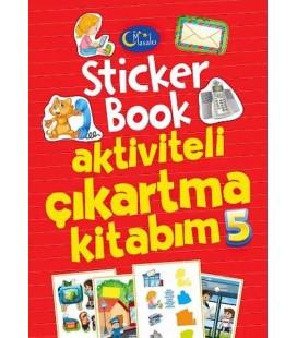 Sticker Book Aktiviteli Çıkartma Kitabım 5 - Kolektif - Masalcı