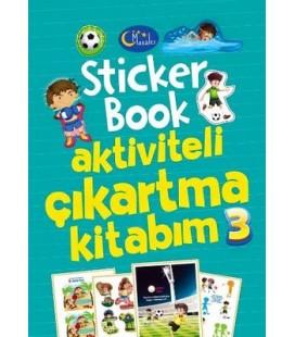 Sticker Book Aktiviteli Çıkartma Kitabım 3 - Kolektif - Masalcı