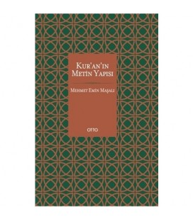 Kur'an'ın Metin Yapısı - Mehmet Emin Maşalı - Otto Yayınları