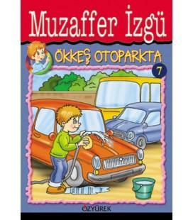 Ökkeş Otoparkta - Muzaffer İzgü - Özyürek Yayınevi
