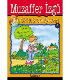 Ökkeş Bahçıvan - Muzaffer İzgü - Özyürek Yayınevi