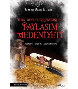 Türk Devlet Geleneğinde Paylaşım Medeniyeti