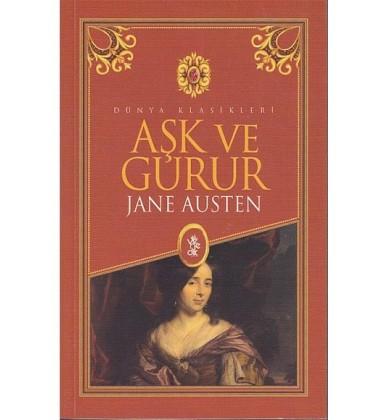 Aşk ve Gurur - Jane Austen - Dünya Klasikleri