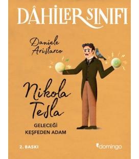 Dâhiler Sınıfı - Nikola Tesla: Geleceği Keşfeden Adam - Daniele Aristarco - Domingo