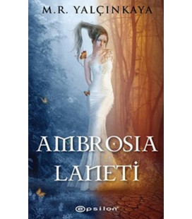 Ambrosia Laneti - Mustafa Resul Yalçınkaya - Epsilon Yayınları