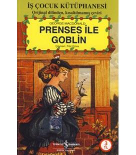 Prenses ve Goblin - George MacDonald - Türkiye İş Bankası Kültür Yayınları