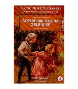 Sophie'nin Başına Gelenler - Comtesse de Segur - Türkiye İş Bankası Kültür Yayınları