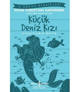 Küçük Deniz Kızı - Hans Christian Andersen Kısaltılmış Metin