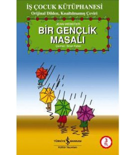 Bir Gençlik Masalı - Jean Webster - Türkiye İş Bankası Kültür Yayınları
