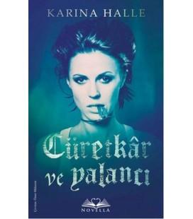 Cüretkar ve Yalancı - Karina Halle - Novella Yayınları