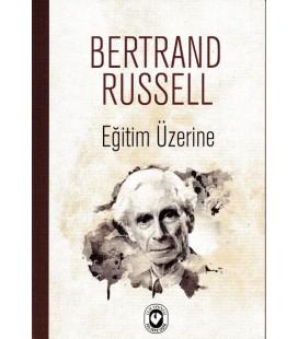 Eğitim Üzerine - Bertrand Russell - Cem Yayınevi