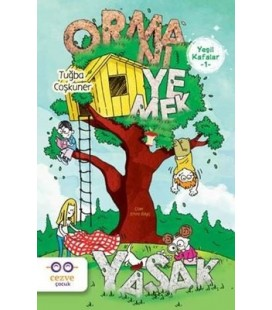 Yeşil Kafalar 1 - Ormanı Yemek Yasak - Tuğba Coşkuner - Cezve Çocuk
