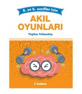 5. ve 6. Sınıflar İçin Akıl Oyunları - Tayfun Yalçıntaş - Tudem Yayınları